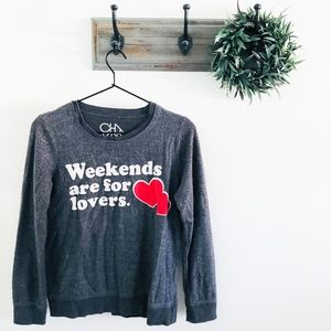 Chaser Gray Weekends Are For Lovers Sweatshirt S